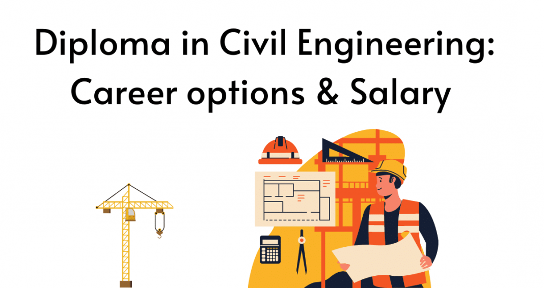 Scope Of Civil Engineering After Completion Diploma